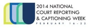 National Court Reporting Captioning Week