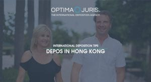 International Deposition Tips: Depos in Hong Kong