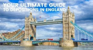 Ultimate Guide to Depositions in England