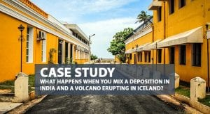 Case Study- What happens when you mix a deposition in India and a volcano erupting in Iceland?